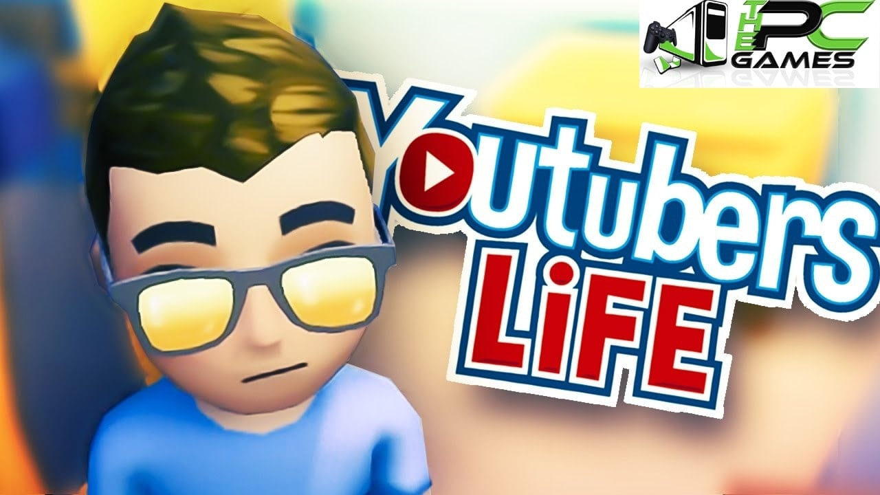 Youtubers Life Pc Game