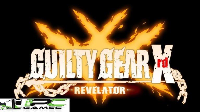 GUILTY GEAR Xrd REVELATOR PC Game