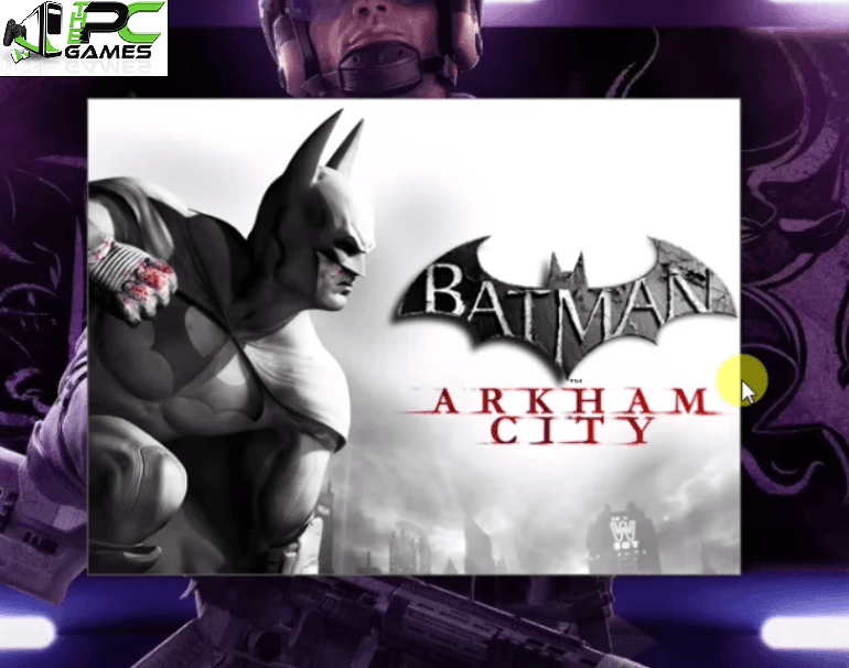 Batman Arkham City Pc Game Download