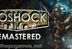 BIOSHOCK REMASTERED PC Game 2016 Full Version Free Downlaod