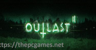 Outlast 2 PC Game Full Version 2017 Free Download