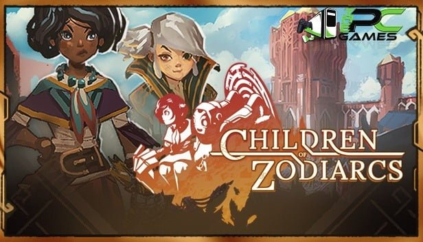 Children of Zodiarcs PC Game Free Download