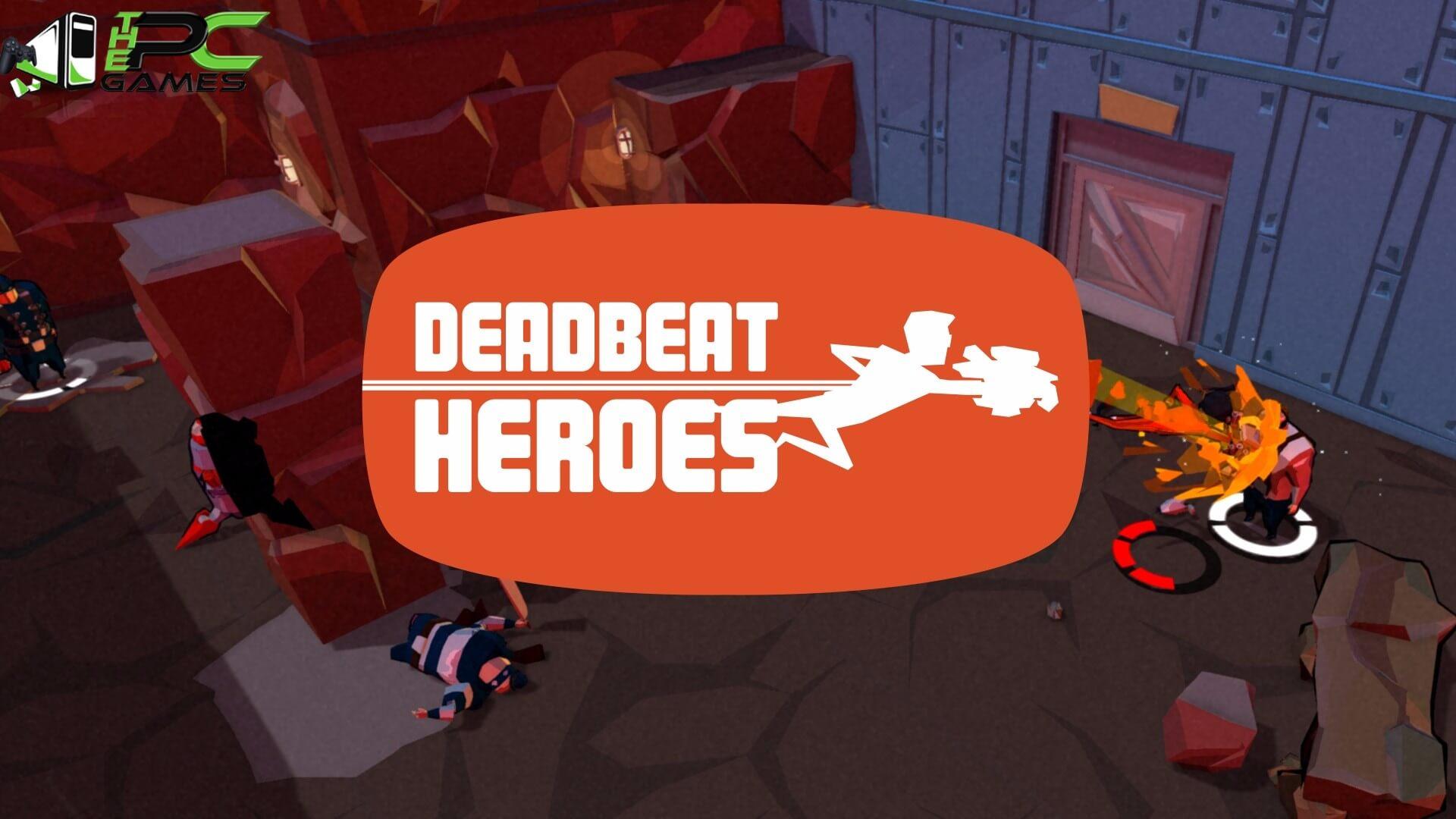 Deadbeat HeroesFree Download
