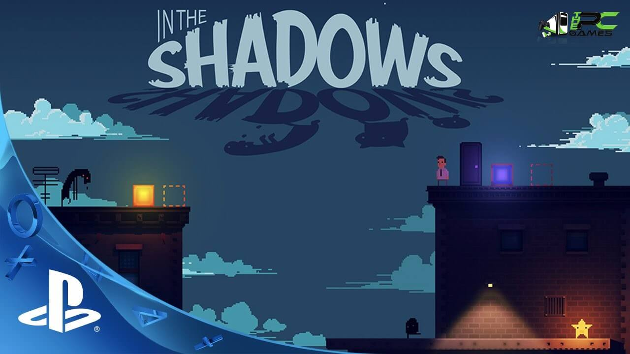 In The Shadows Free Download