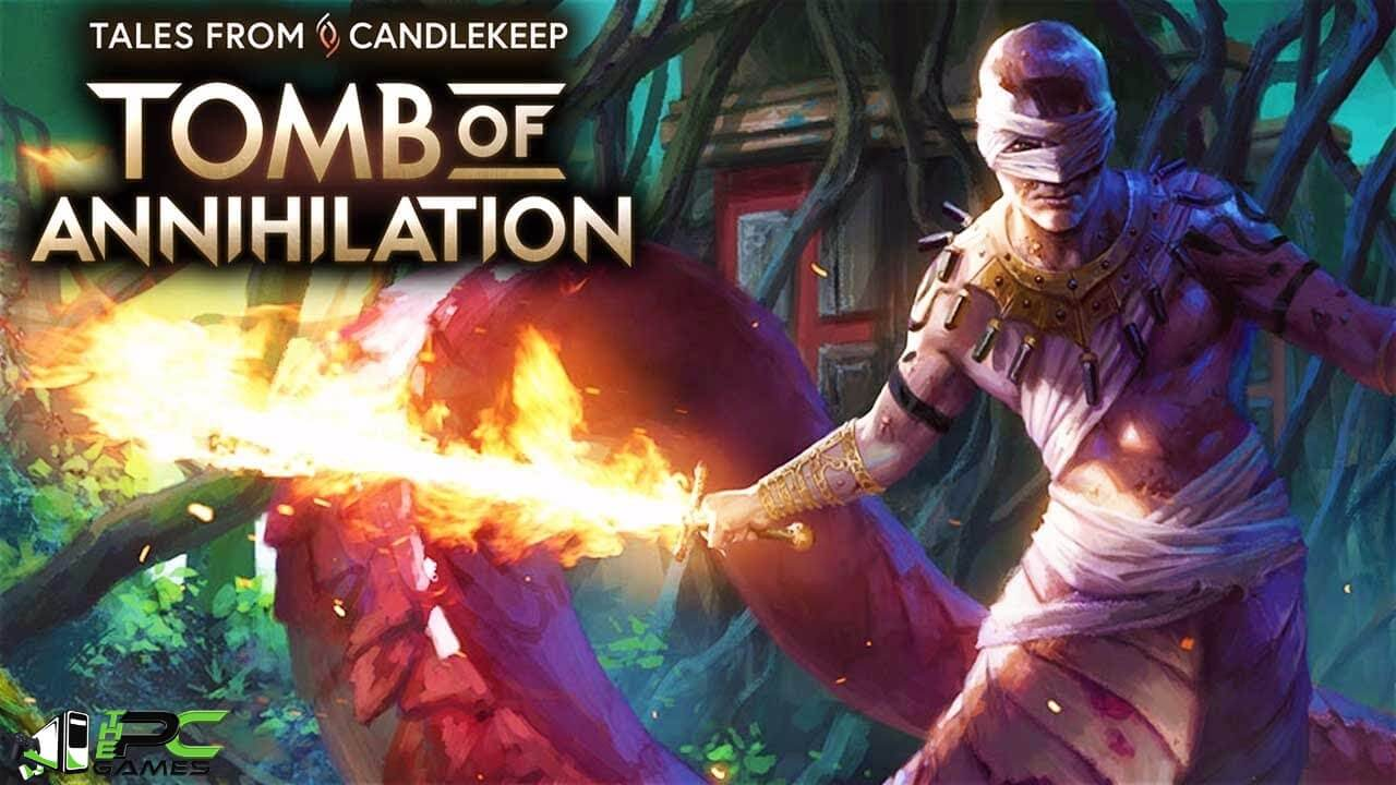 Tales from Candlekeep Tomb of Annihilation Free Download