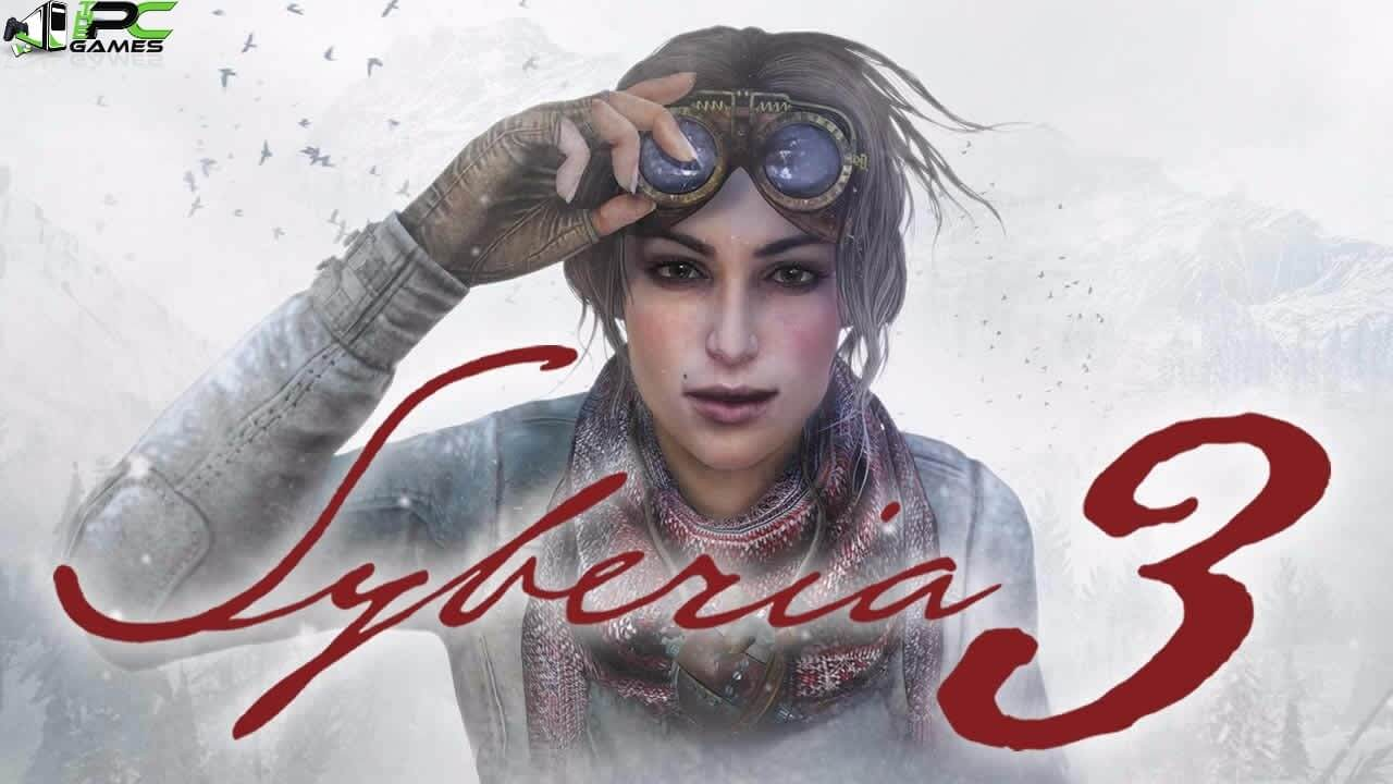 Syberia 3 The Complete Journey Free Download