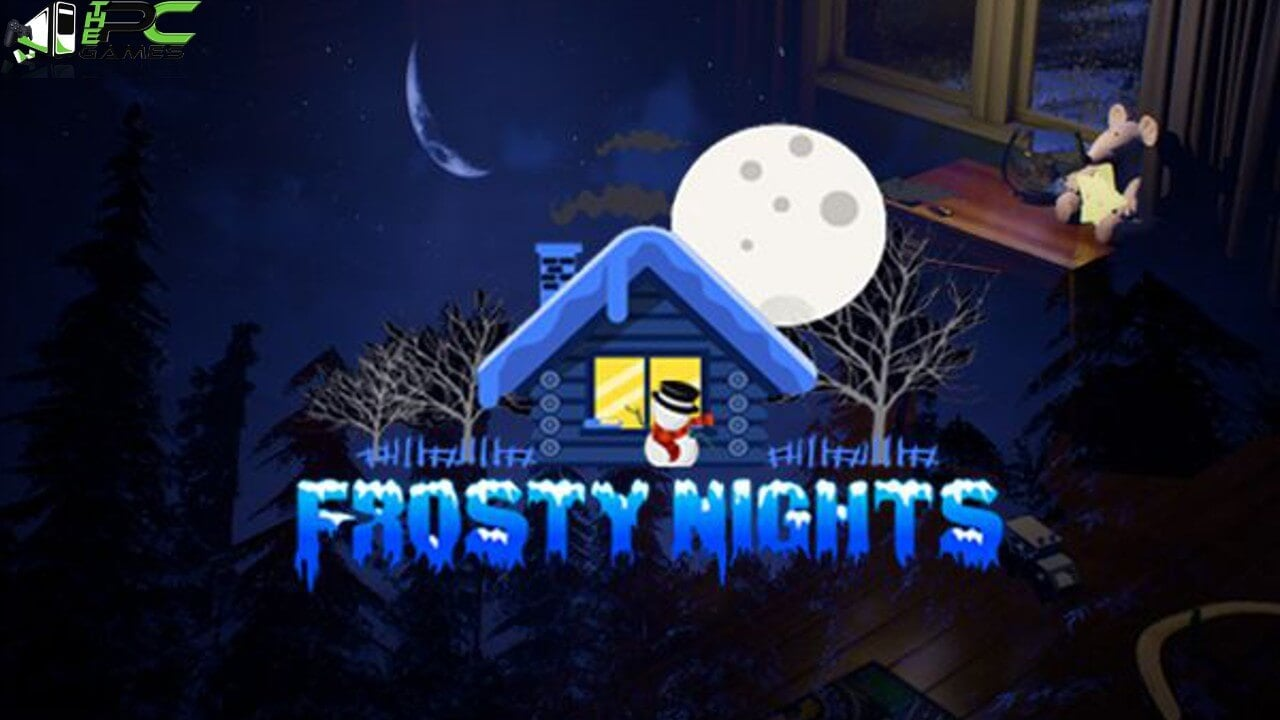 Frosty Night Free Download