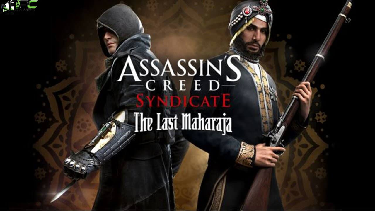 Assassin's Creed Syndicate The Last MaharajaFree Download