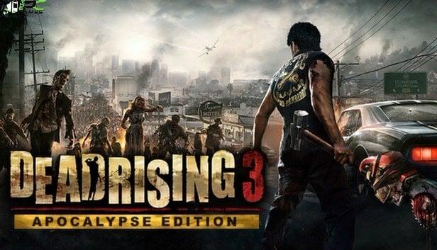 Dead Rising 3 Apocalypse EditionFree Download