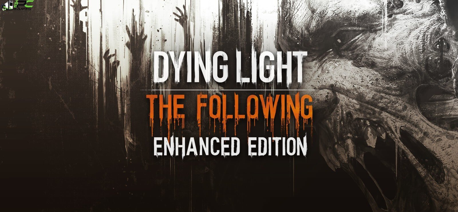 Dying Light Enhanced Edition Free Download