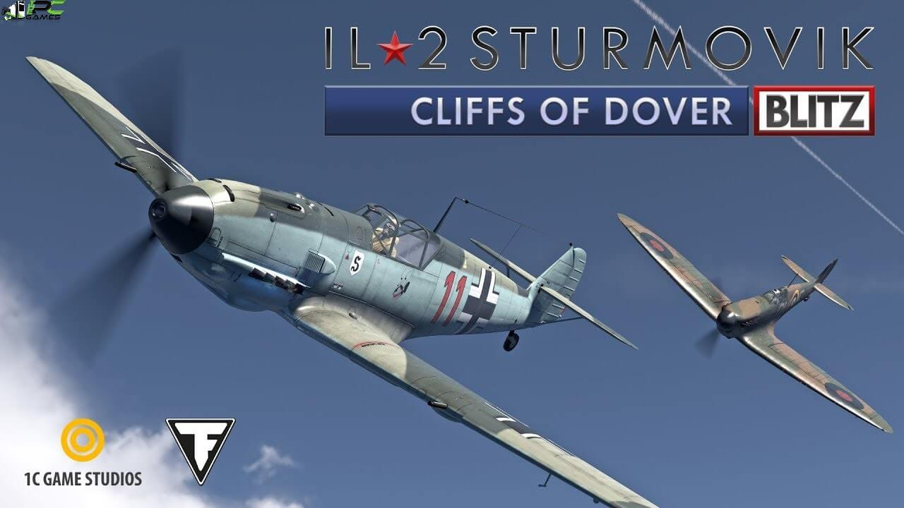 IL 2 Sturmovik Cliffs of Dover Blitz Edition Free Download