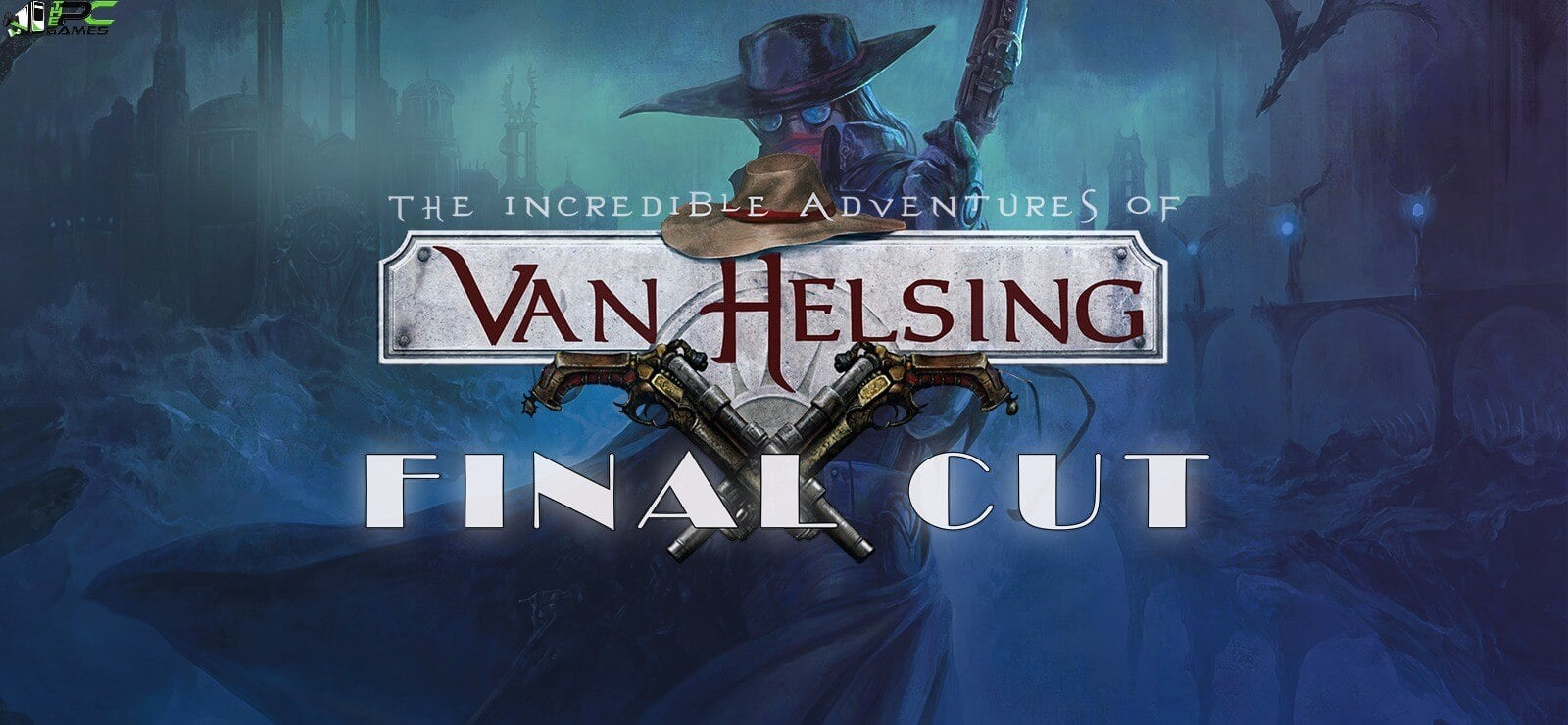 The Incredible Adventures of Van Helsing Final Cut V2 Free Download
