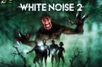 White Noise 2 CompleteFree Download