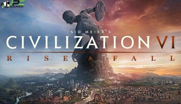 Civilization VI Rise and FallFree Download