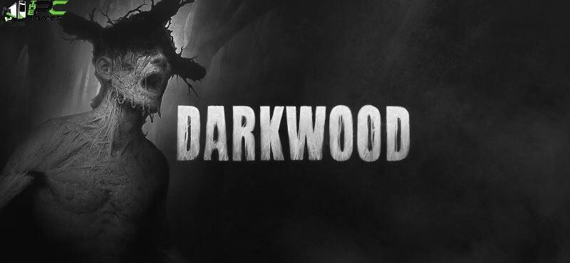 DarkwoodFree Download