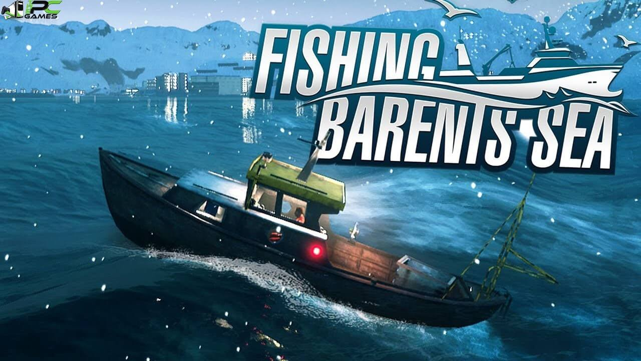 Fishing barents sea pc game update free download for Sea fishing games