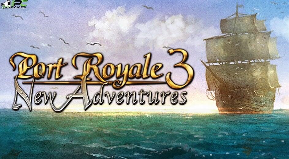 Port Royale 3Free Download