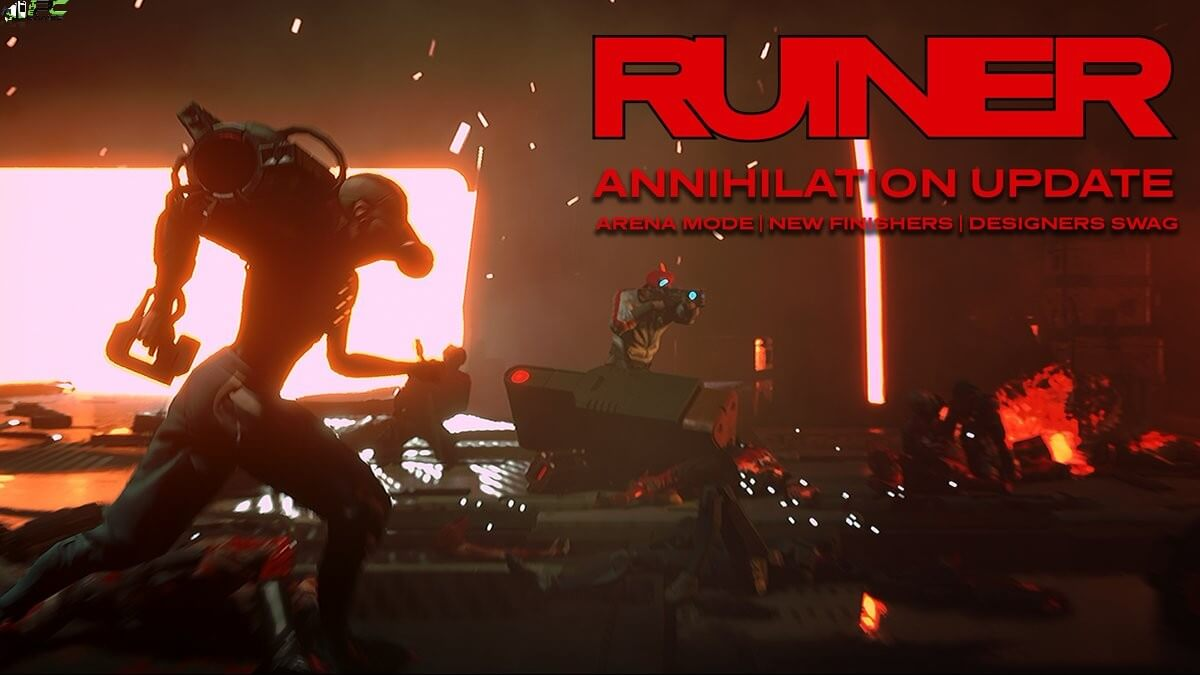 Ruiner Annihilation Free Download