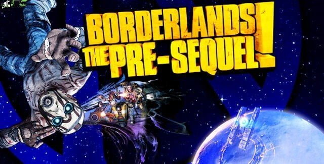 Borderlands The Pre-Sequel Free Download