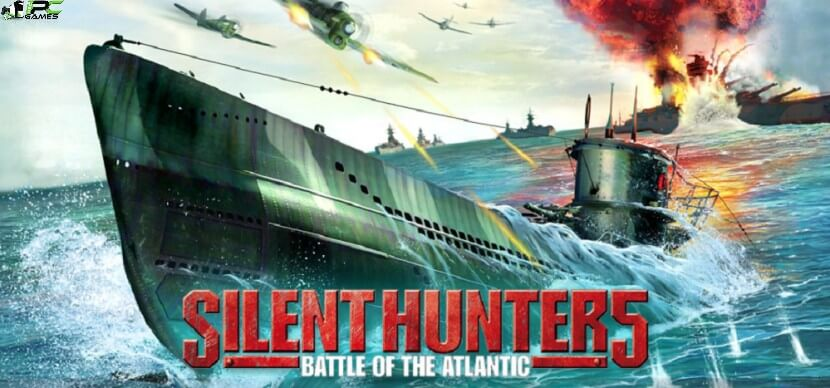 Silent Hunter 5 Battle of the Atlantic Free Download