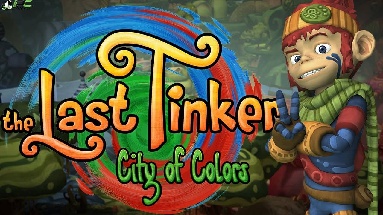The Last Tinker City of ColorsFree Download