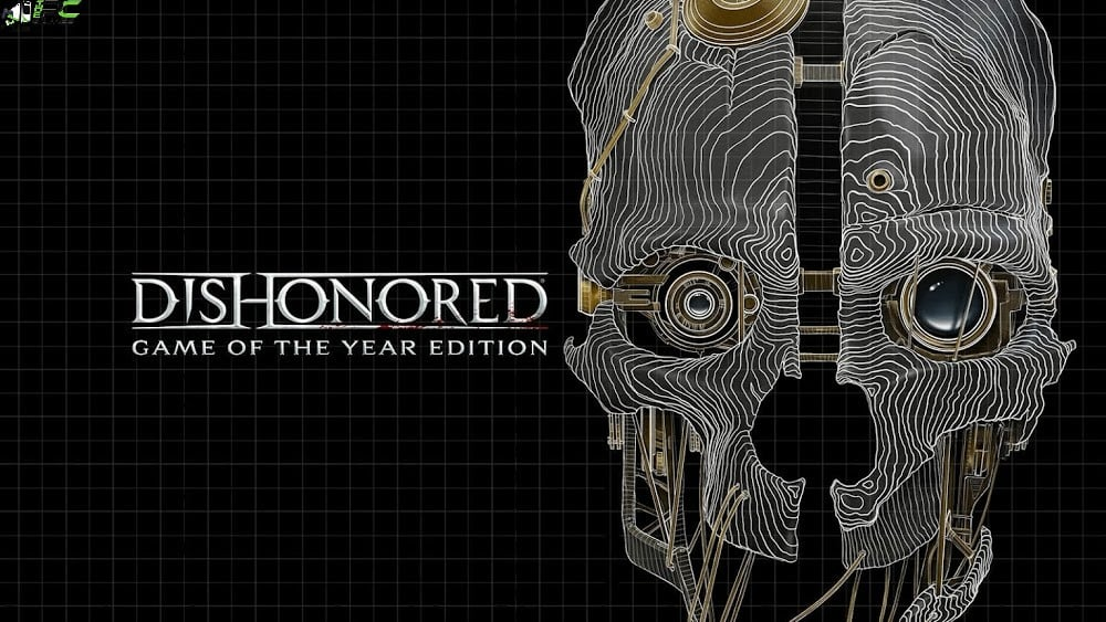 Dishonored Game of the Year Free Download