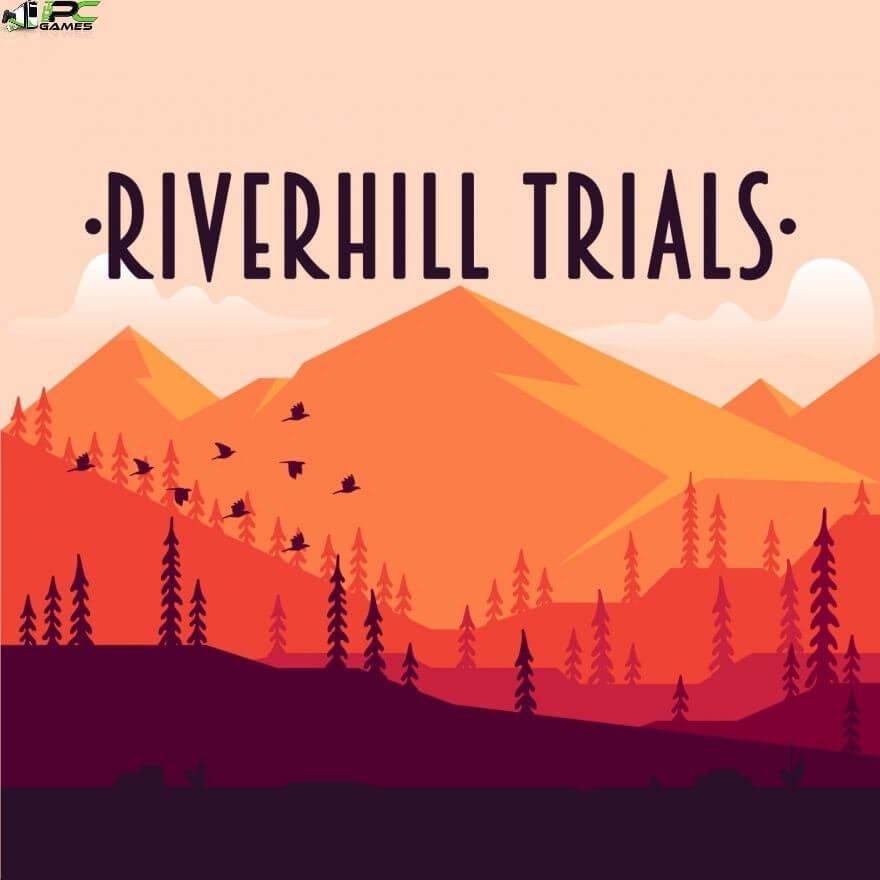 Riverhill TrialsFree Download