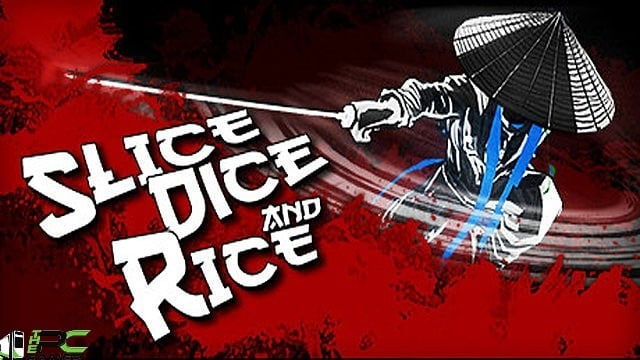 Slice, Dice & Rice Free Download