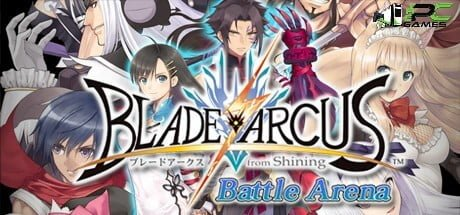 Blade Arcus From Shining Battle Arena game free download