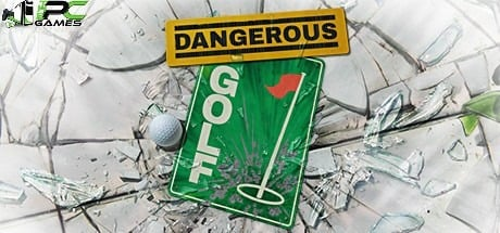 Dangerous Golf pc game free download