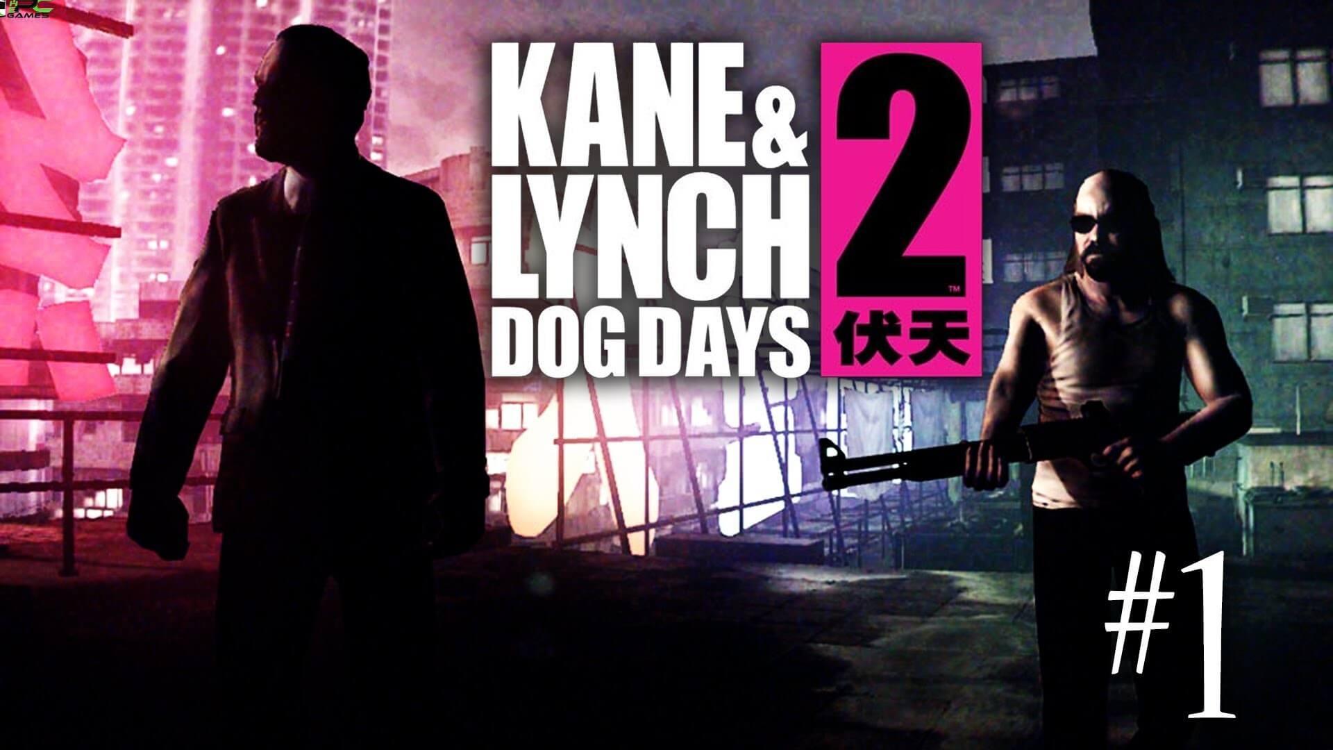 Kane & Lynch 2 Dog Days Free Download