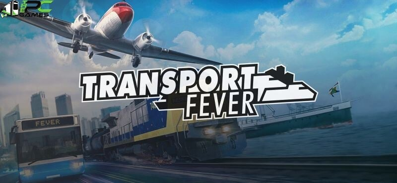 Transport Fever game free download