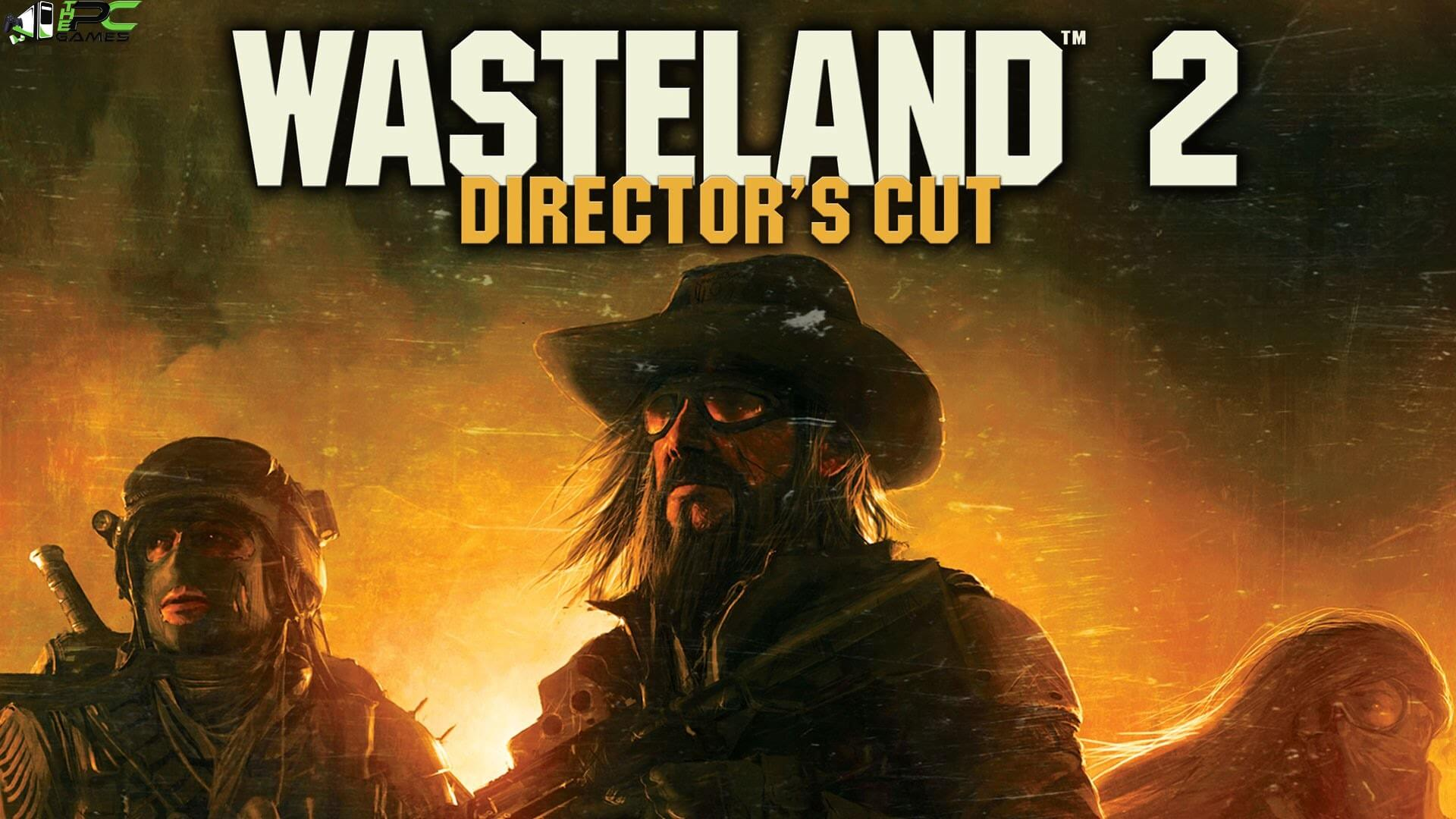 Wasteland 2: director's cut free download « igggames.