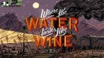 Where The Water Tastes Like Wine free download