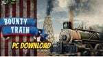Bounty Train New West download