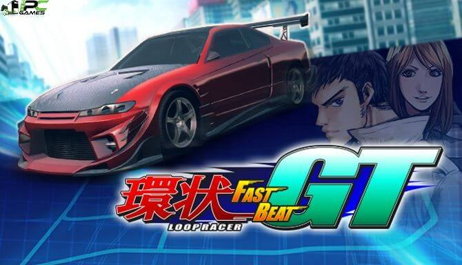 Fast Beat Loop Racer GT Free Download