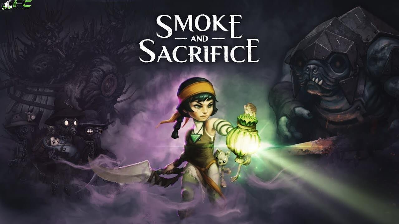 Smoke and Sacrifice Free Download