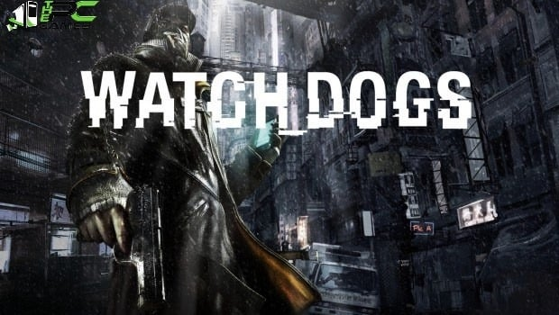 Watch Dogs Complete Edition download