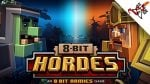 8 Bit Hordes Complete Edition pc game free download