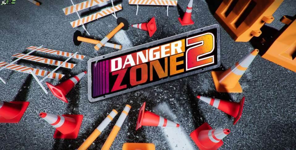 Danger Zone 2 Free Download