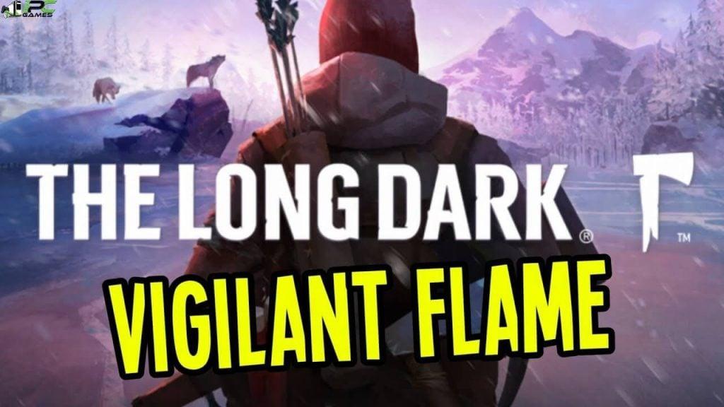 The Long Dark Vigilant Flame Free Download