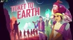 Ticket to Earth Episode 3 game free