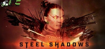 Ancient Frontier Steel Shadows pc download