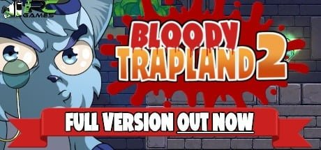 Bloody Trapland 2 Curiosity game free download