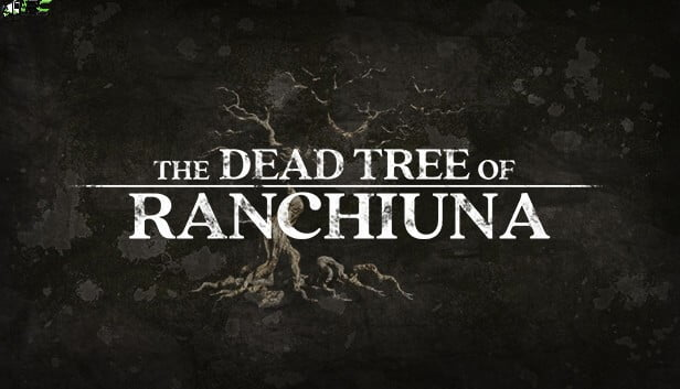 The Dead Tree of Ranchiuna Free Download