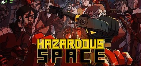 Hazardous Space Free Download