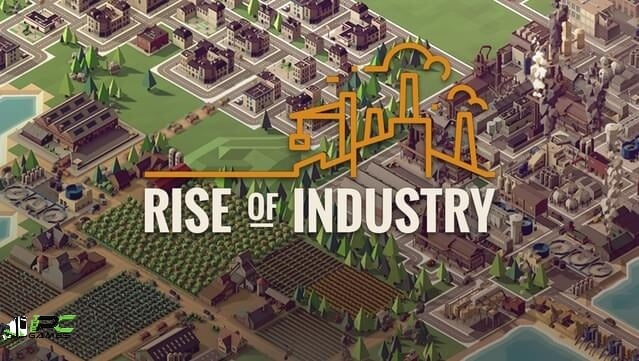 Rise of Industry free pc game download
