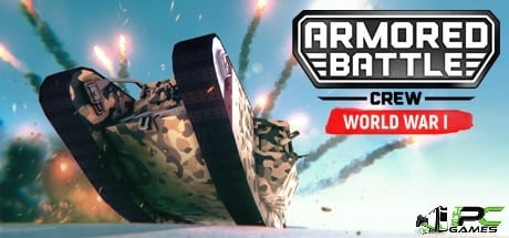 Armored Battle Crew [World War 1] download