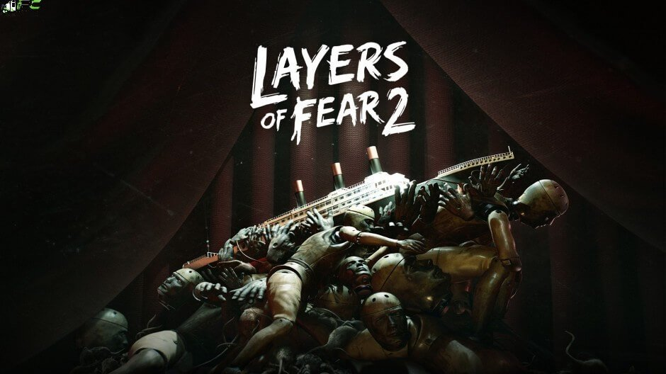 Layers of Fear 2 Free Download