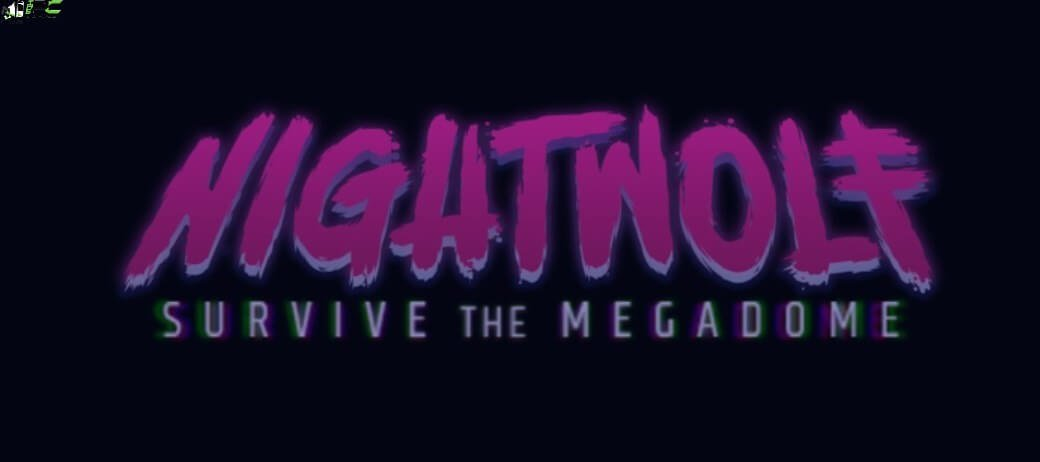 Nightwolf Survive the Megadome Free Download